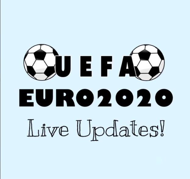 UEFA EURO 2020 Live Updates